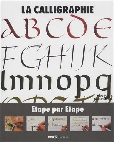 Mary Noble - La calligraphie : Etape par étape