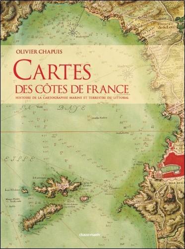 Olivier Chapuis - Cartes des Cotes de France