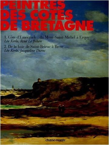 Léo Kerlo - Peintres des côtes de Bretagne Coffret en 2 volumes : Tome 1, Côte d'Emeraude : du Mont-Saint-Michel à Erquy ; Tome 2, De la baie de Saint-Brieuc à Brest
