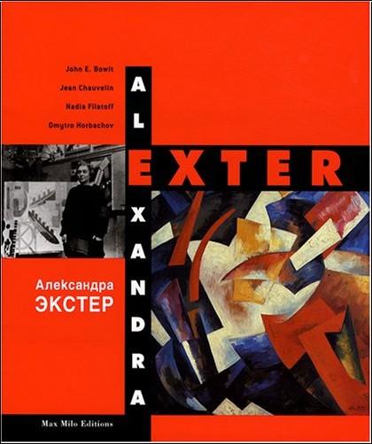 Nadia Filatoff - Alexandra Exter : Monographie