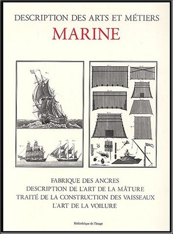 Laurent Manoeuvre - Marine. Fabrique des ancres, description de l'art de la mâture, traité de la construction des vaisseaux, l'art de la voilure