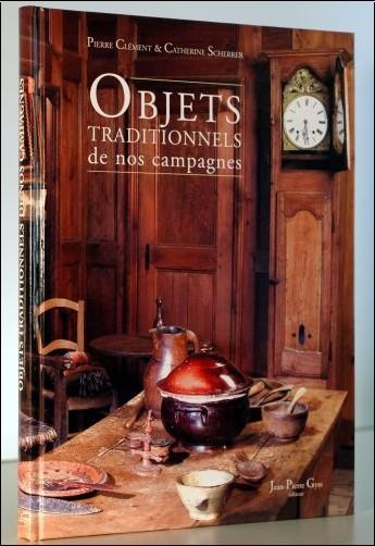Pierre Clément - Objets traditionnels de nos campagnes