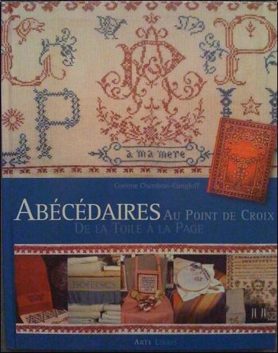 Corinne Chambras-Gangloff - Abécédaires au point de croix : De la toile à la page...