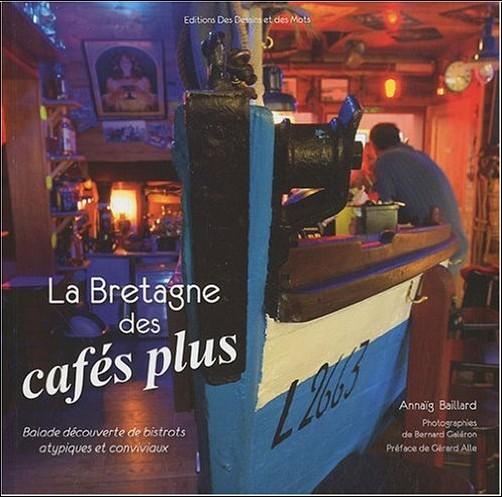 Annaïg Baillard - La Bretagne des cafes plus