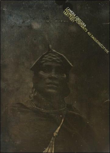 Christine Barthe - Camera obscura : Premiers portraits au daguerréotype 1841-1851