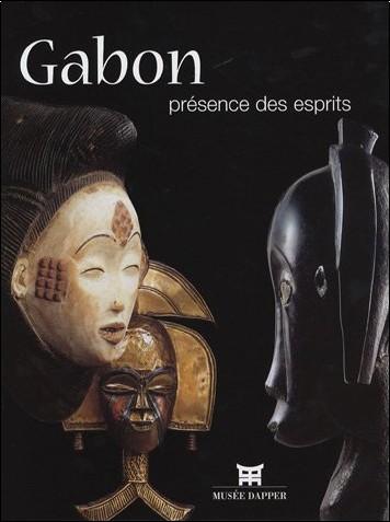 Christiane Falgayrettes-Leveau - Gabon : Présence des esprits