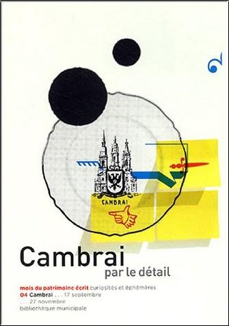 Bénédicte Térouanne - Cambrai : Par le détail