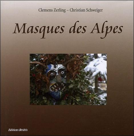 Clemens Zerling - Masques des Alpes