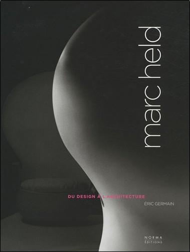 Eric Germain - Marc Held : Du design à l'architecture