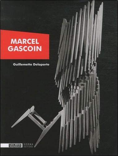 Guillemette Delaporte - Marcel Gascoin : +Décorateur des trente glorieuses