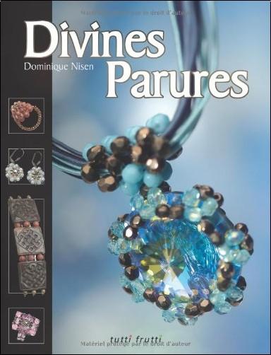 Dominique Nisen - Divines Parures