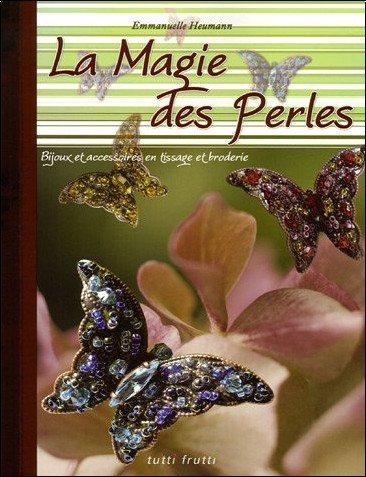 Emmanuelle Heumann - La Magie des Perles