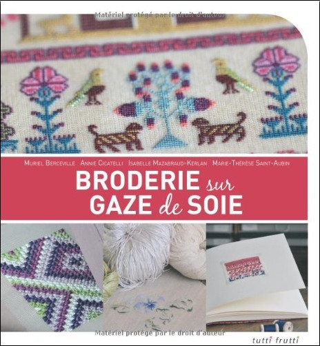 Muriel Berceville - Broderie sur gaze de soie