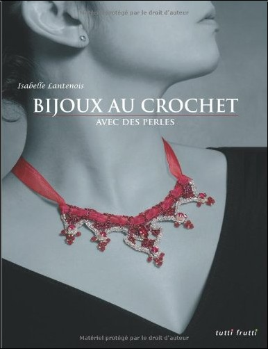 Isabelle Lantenois   Bijoux Au Crochet Avec Des Perles