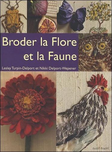 Lesley Turpin-Delport - Broder la Flore et la Faune