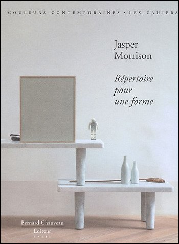 Laurence Mauderli - Jasper Morrison : répertoire pour une forme (édition limitée, avec sérigraphie)