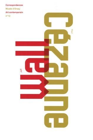Jean-Pierre Criqui - Jeff Wall / Paul Cézanne
