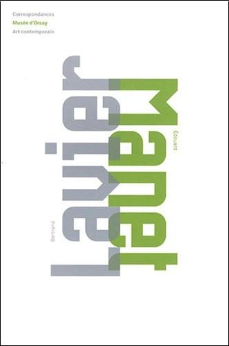 Serge Lemoine - Bertrand Lavier - Edouard Manet : Edition bilingue français-anglais