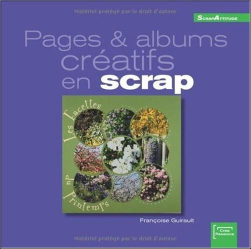 Françoise Guirault - Pages et albums créatifs en scrap