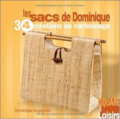 Dominique Augagneur - Les sacs de Dominique : 34 créations en cartonnage