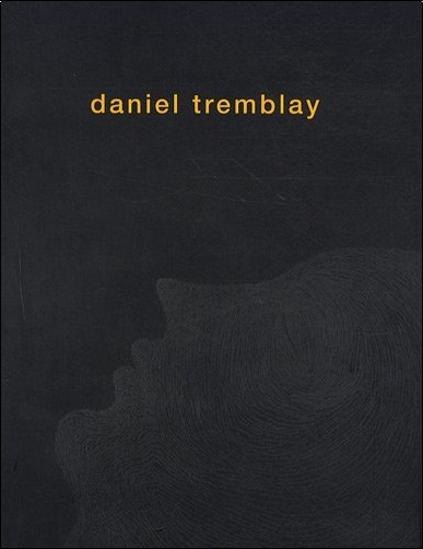 Collectif - Daniel Tremblay