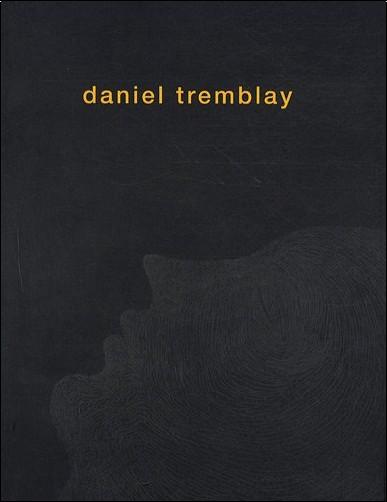 Collectif - Daniel Tremblay