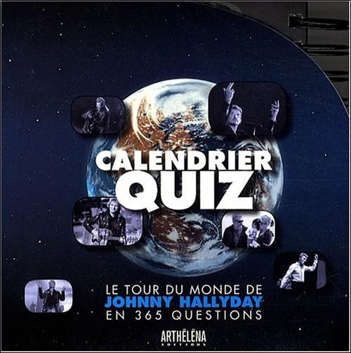 Arthéléna - Calendrier quiz : Le tour du monde de Johnny Hallyday en 365 questions