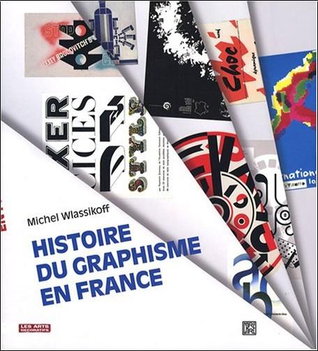 Michel Wlassikoff - Histoire du graphisme en France