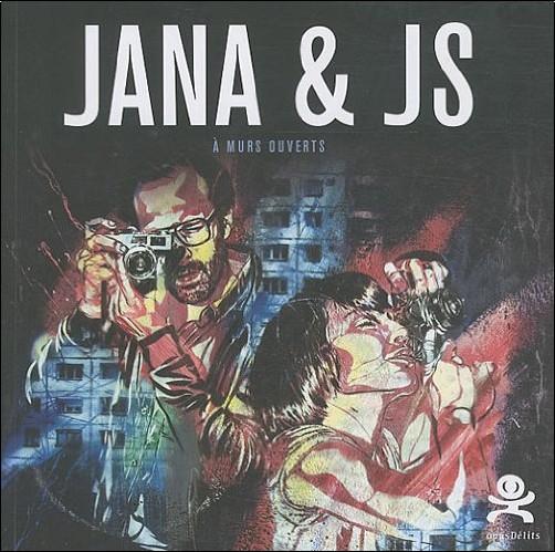 Samantha Longhi - Jana & JS : A murs ouverts