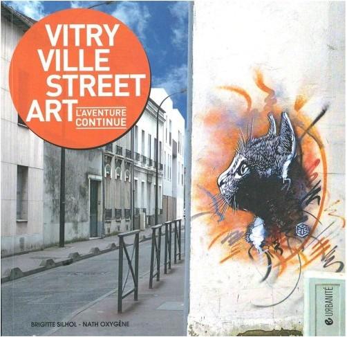 Brigitte Silhol - Vitry ville street art : L'aventure continue