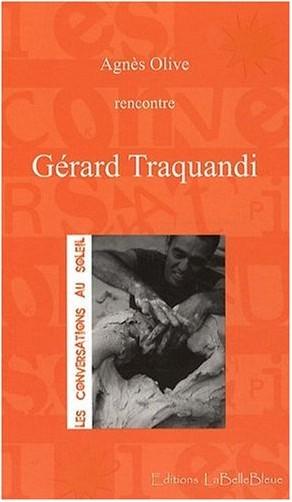 Agnes Olive - Gérard Traquandi