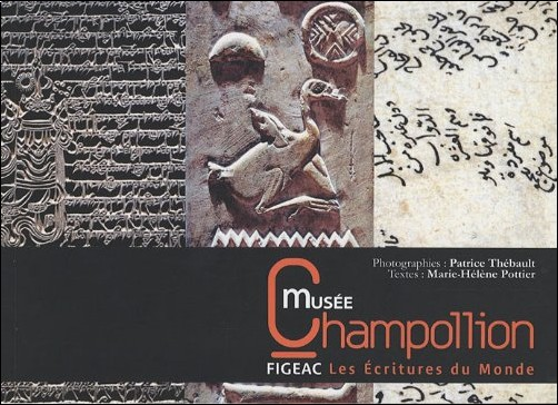 Patrice THEBAULT - Champollion, Musée des Ecritures