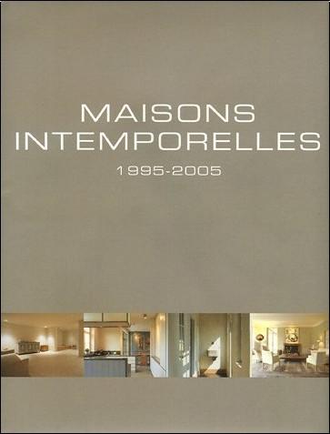 Wim Pauwels - Maisons intemporelles : 1995-2005, Edition trilingue français-anglais-néerlandais