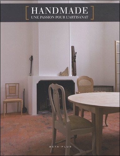 Wim Pauwels - Handmade : Une passion pour l'artisanat