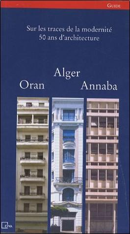 Nasreddine Kassab - Alger, Oran, Annaba : Guide, édition bilingue français-arabe