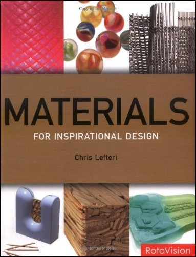 Chris Lefteri - Materials for Inspirational Design