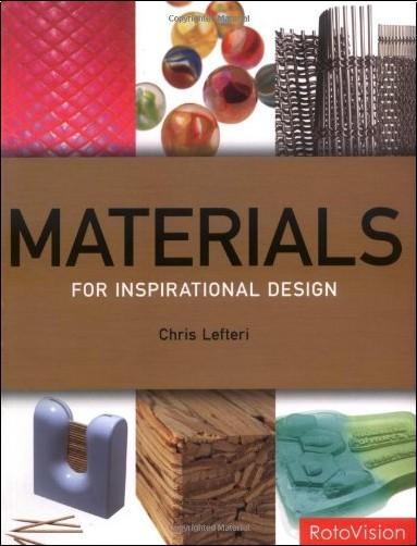 Chris Lefteri - Materials for Inspirational Design