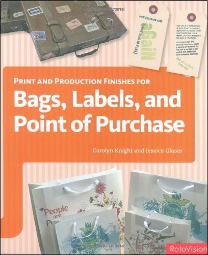 Jessica Glaser - Print and Production Finishes for Bags, Labels and Point of Purchase