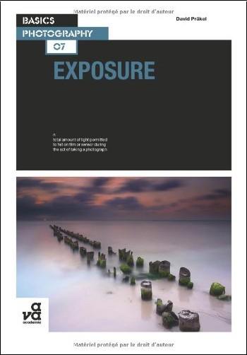 David Prakel - Basics Photography: Exposure