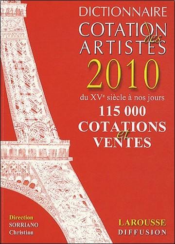 Christian Sorriano - Dictionnaire Cotation des artistes 2010
