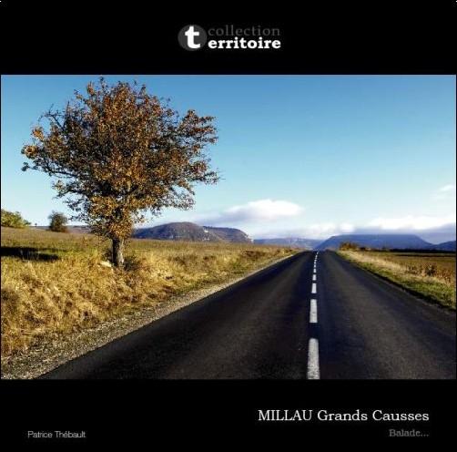 Patrice Thébault - Millau Grands Causses - Ballade
