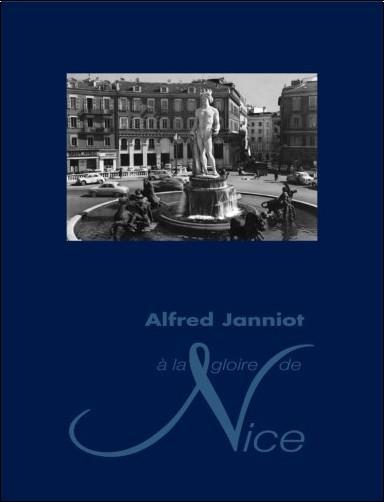 Fabienne Fravalo et Claire Maingon - Alfred Janniot, à la gloire de Nice