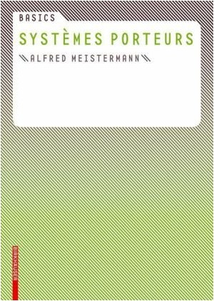 Alfred Meistermann - Basics Systèmes Porteurs