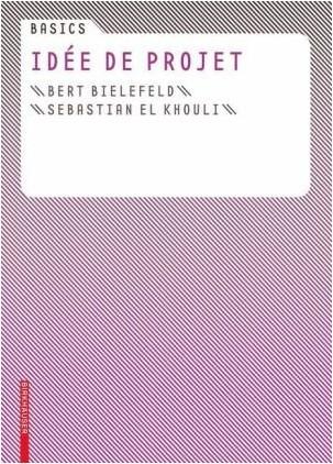 Bert Bielefeld - Basics Idee de projet