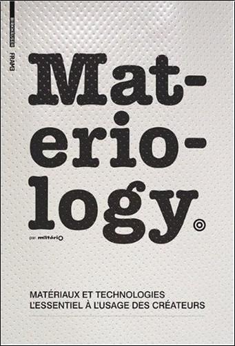 Kula - Materiology - Matériaux et technologies: l'essentiel à l'usage des créateurs