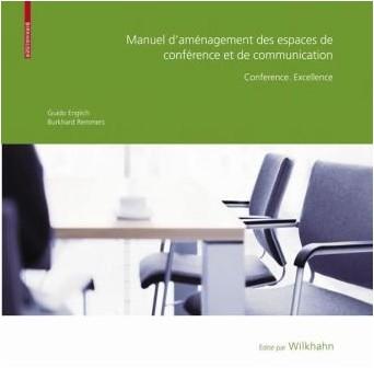 Guido Englich - Manuel D'amenagement Des Espaces De Conference Et De Communication: Conference. Excellence
