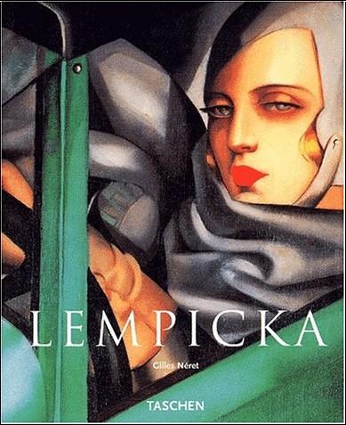 Gilles Néret - Tamara de Lempicka : 1898-1980