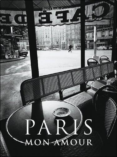 Jean-Claude Gautrand - Paris mon amour : Edition trilingue français-anglais-allemand