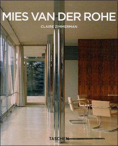 Claire Zimmerman - Mies van Der Rohe 1886-1969 : La structure de l'espace