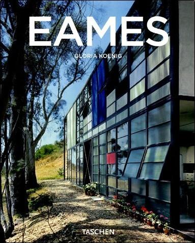 Gloria Koenig - Charles & Ray Eames 1907-1978, 1912-1988 : Pionniers du modernisme de l'après-guerre
